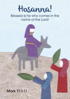 Hosanna Blessed is he who comes in the name of the Lord