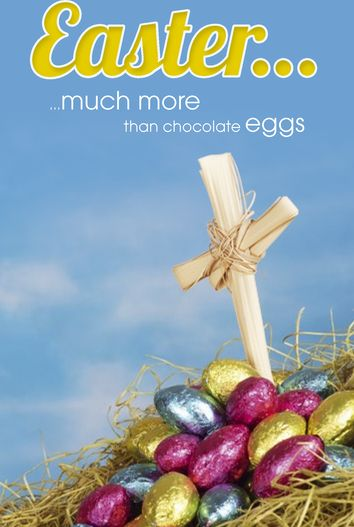 Easter much more than chocolate eggs