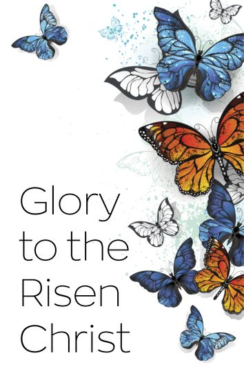 Glory to the risen Christ