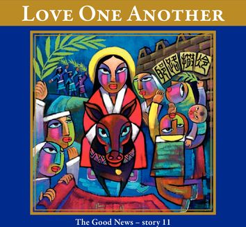 Love One Another    (The Good News - Story 11)