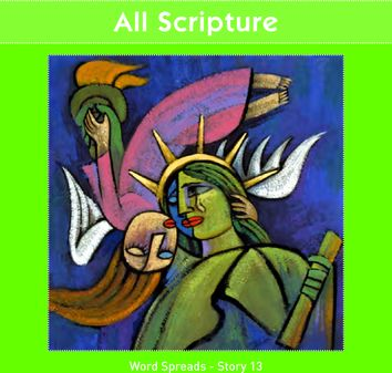 All Scripture  (Word Spreads - Story 13)