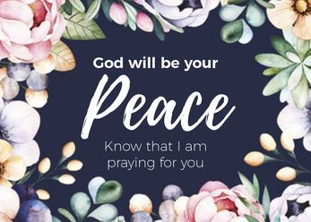 God will be your peace