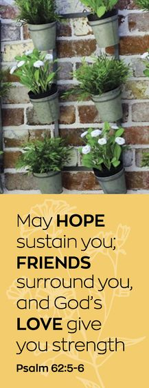 May hope sustain you