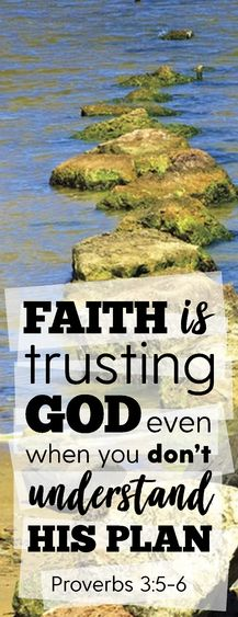 Faith is trusting