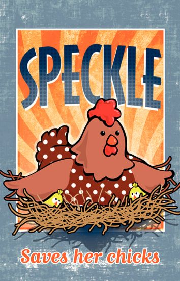 Speckle Saves Her Chicks