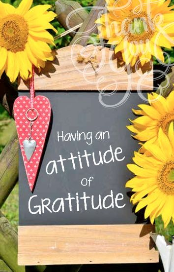 Having an attitude of Gratitude
