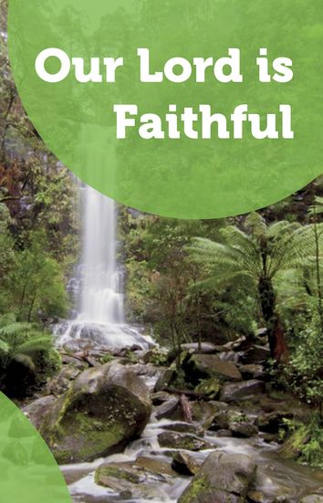 Our Lord is Faithful