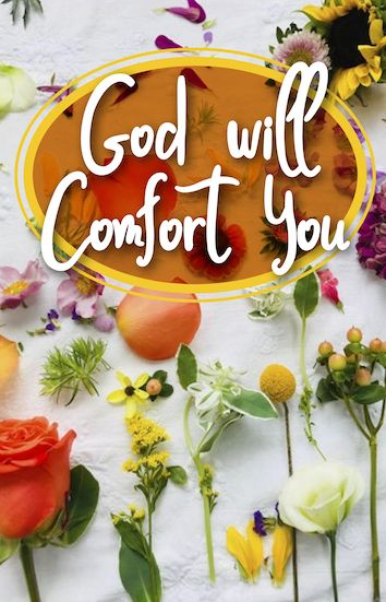 God will comfort you