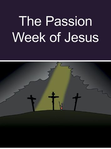 Passion Week of Jesus