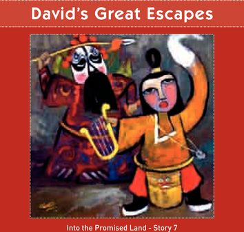 David's Great Escape  (Promised Land - Story 7)