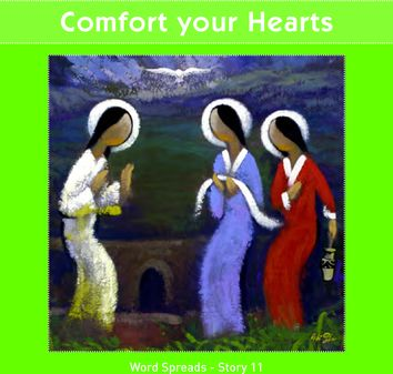 Comfort Your Hearts  (Word Spreads - Story 11)